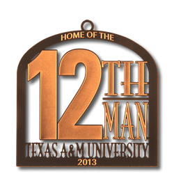 Texas A&M Collector's Ornament - 2013 - Home of The Twelfth Man