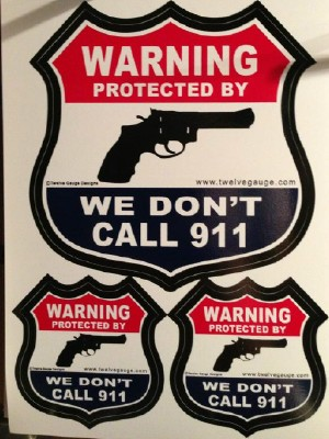 Warning We Don't Call 911 Stickers