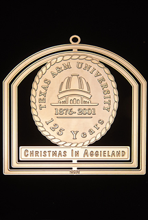 "2001 Texas A&M Collector's Ornament -""125th Anniversary"""