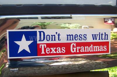Don't Mess with Texas Grandmas Bumper Sticker