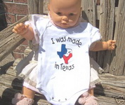 "Baby Onesie ""I Was Made in Texas"""