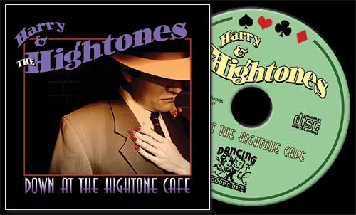 "Harry and The Hightones CD ""Down at the Hightone Cafe"""