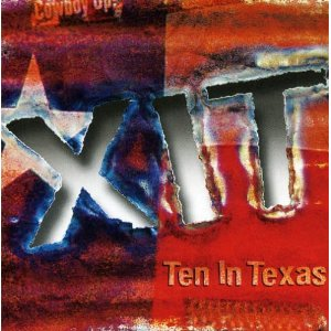 XIT Ten in Texas CD-10 Original Texas Songwriters - Texas Music