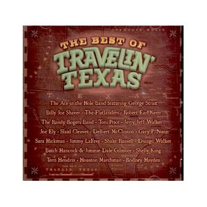 The Best of Travelin' Texas CD - Texas Music