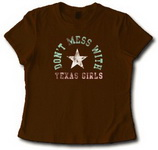 Don't Mess With Texas Girls T-Shirt