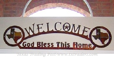 Welcome God Bless This Home Texas Metal Art