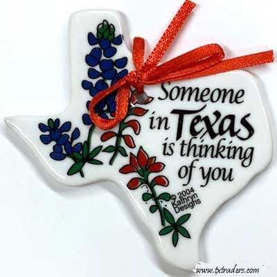 Texas Ornament - Someone in Texas is Thinking of You
