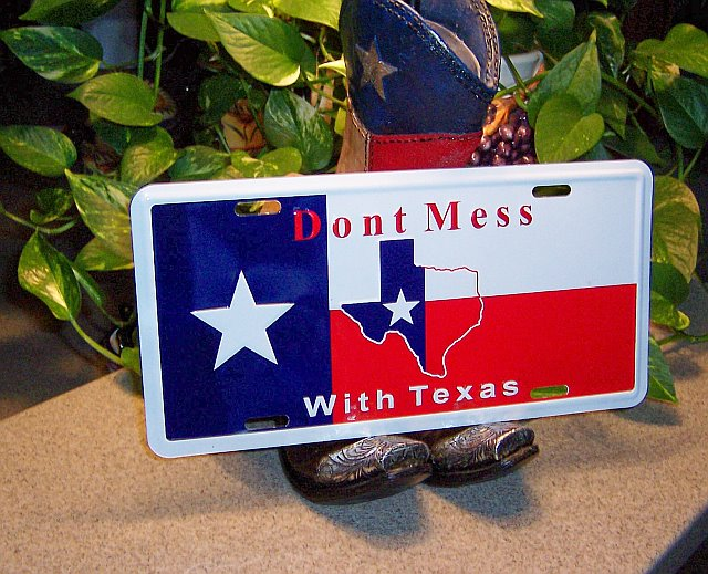 License Plate - Don't Mess with Texas