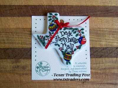 "Texas Christmas Ornament ""Deck Them Halls Y'all"""