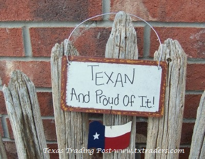 Texan and Proud of It - Texas Sign