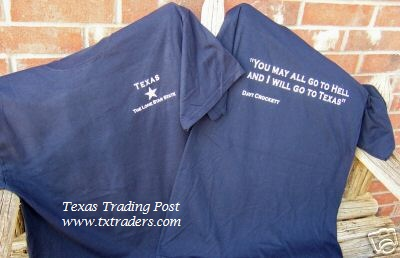 Davy Crockett Blue Texas T-Shirt - You may all go to hell...