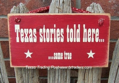 "Sign ""Texas Stories Told Here"""