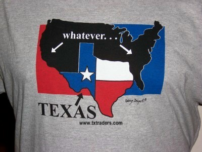 Whatever Texas T-Shirt