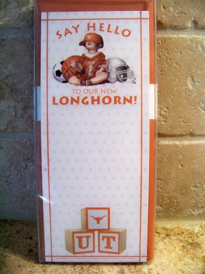 "Baby U.T.  Announcement-""Say Hello To Our New Longhorn"""