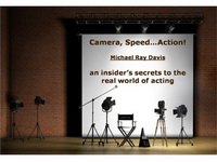 Camera, Speed...Action! - Autographed by Michael Ray Davis (a fellow Texan)
