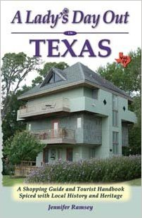 A Lady's Day Out in Texas - Shopping and Tourist Guide - Vol. 4