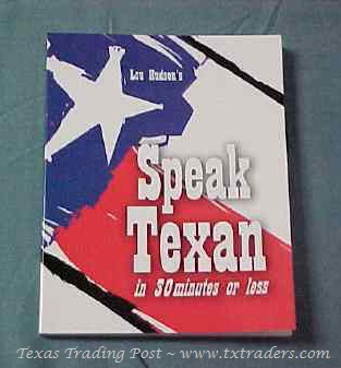 Speak Texan in 30 Minutes or Less-Texas Book