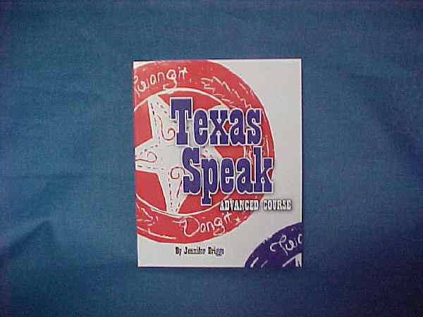 Texas Speak - The Advanced Course-Texas Book