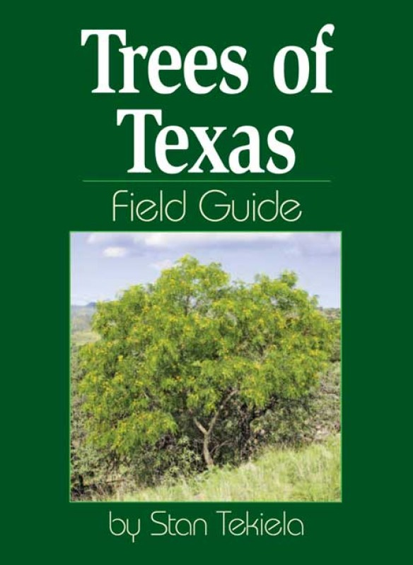 Book - Trees of Texas Field Guide