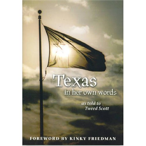 "Tweed Scott ""Texas in her own words"""