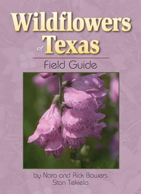 Book - Wildflowers of Texas Field Guide
