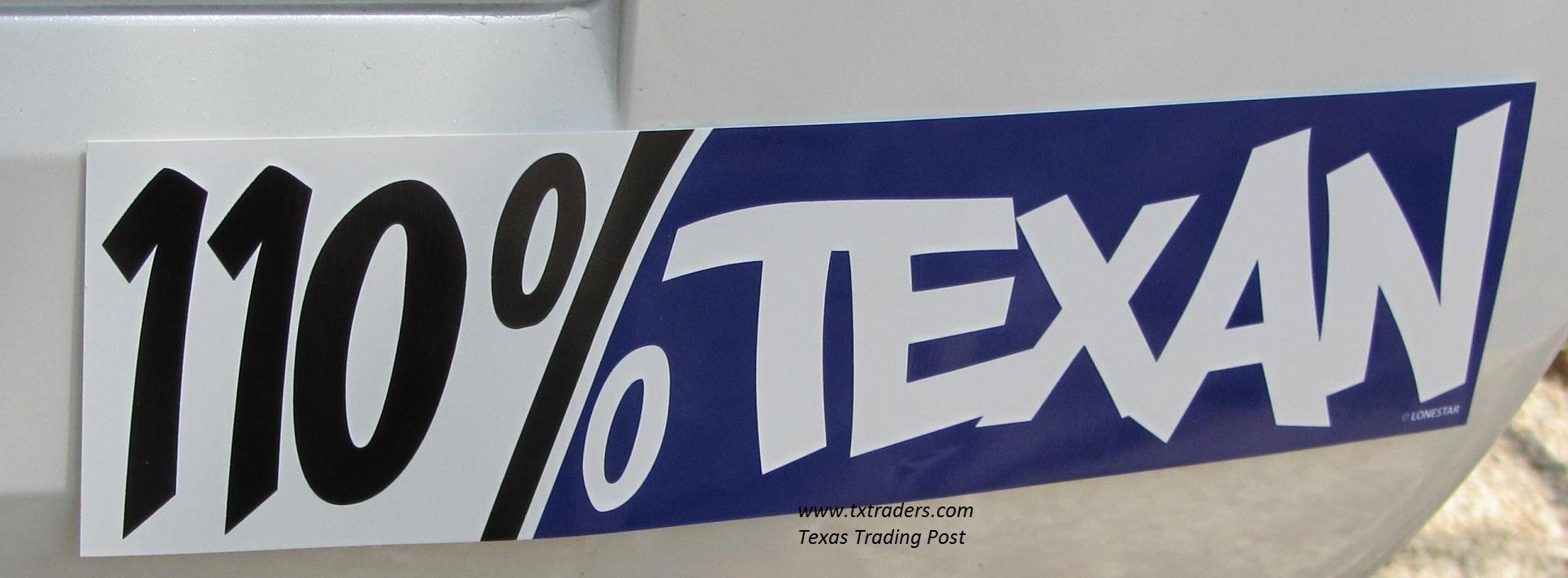 110% Texan Bumper Sticker