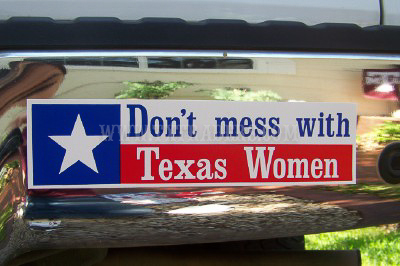 Don't Mess With Texas Women Bumper Sticker