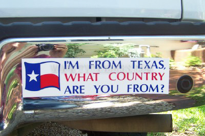 I'm From Texas, What Country...Texas Bumper Sticker