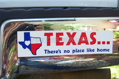 Texas - There's No Place Like Home  Bumper Sticker