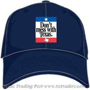 Texas Cap Don't Mess with Texas