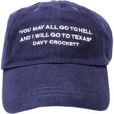Texas Cap - Davy Crockett Quote