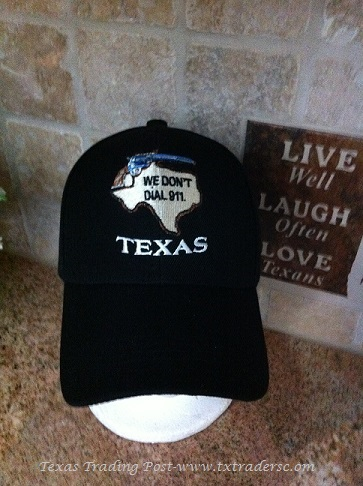 Cap - Texas Patch and We Don't Dial 911