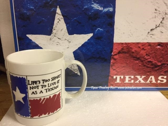 Texas Coffee Mug Life's Too Short Not to Live it as a Texan