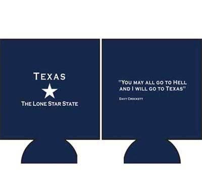 Texas Coozie with Davy Crockett Quote