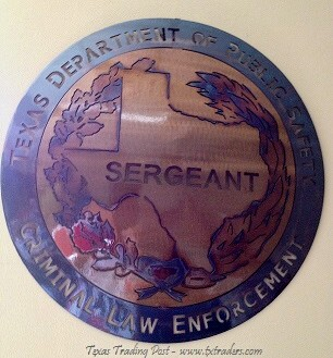 Texas DPS Sergeant - Criminal Law Enforcement  Metal Art
