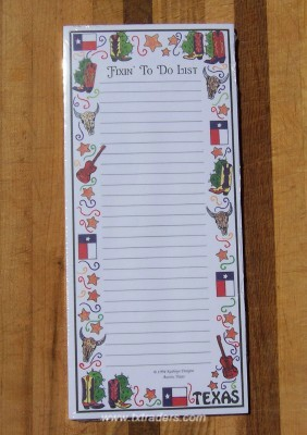 "Texas Note Pad ""Fixin' to do List"""