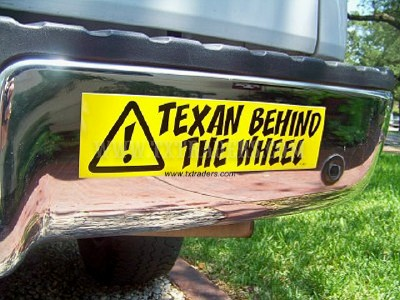 Texan Behind the Wheel  Bumper Sticker