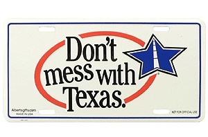 Texas License Plate - Don't Mess with Texas