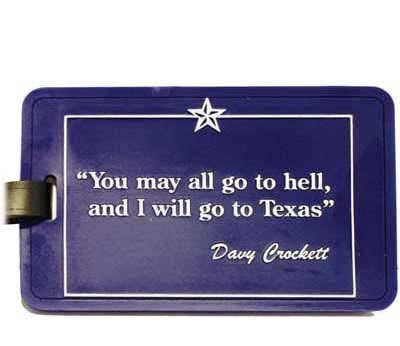 Texas ID Luggage Tag - Davy Crockett Quote