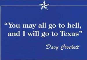 Davy Crockett's You May All Go To Hell.....Magnet