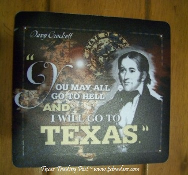 "Davy Crockett Mousepad ""You May All Go To ....."""