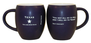 Texas Coffee Mug - Davy Crockett Famous Quote