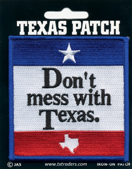 Iron-on Patch Don't Mess with Texas