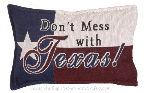 Don't Mess with Texas Tapestry Pillow