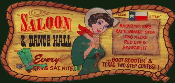 Vintage Texas Dance Hall and Saloon Sign