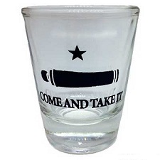Shot Glass  - Come and Take It