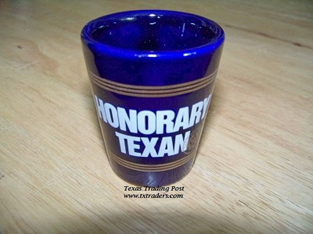 Texas Shot Glass - Honorary Texan