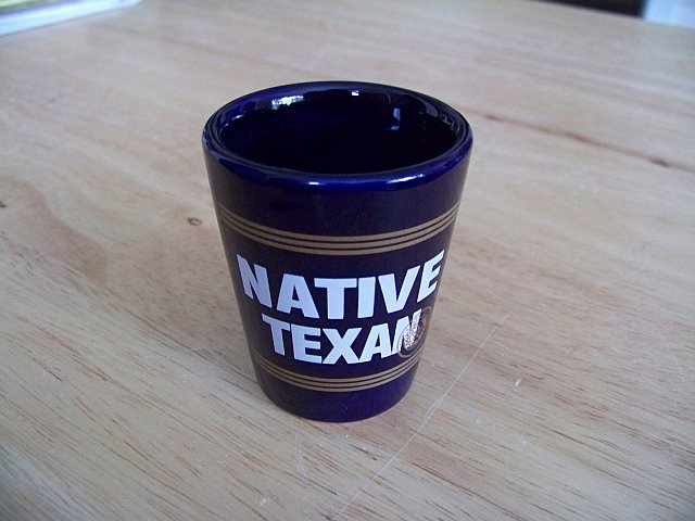 "Texas Shot Glass ""Native Texan"""