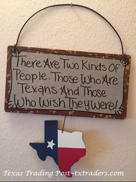 Texas Sign  There are Two Kinds of People....