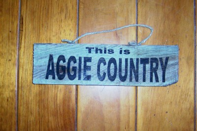 "Texas sign ""This is AGGIE COUNTRY"""
